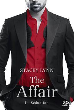 Telecharger Séduction: The Affair, T1 de Stacey Lynn Kindle, PDF, eBook, Séduction: The Affair, T1 PDF Gratuit
