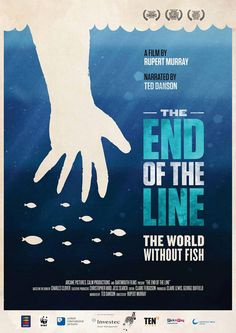 End of the Line Movie - we are over fishing our oceans!