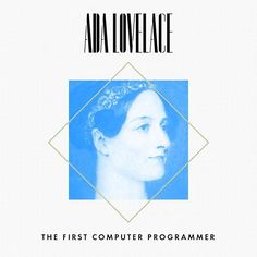 Ada Lovelace 1815-1852 Ada Lovelace daughter of Lord Byron is considered the first computer programmer and was perhaps the first to realize that computers would be able to do more than calculate figures; she believed that music text and pictures could all be turned into digital documents. (She pioneered your #content.) Lovelace died at 36 and her technological contributions were overlooked for generations. Now Ada Lovelace Day is held on the second Tuesday of October every year giving us an…