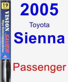 Passenger Wiper Blade for 2005 Toyota Sienna - Vision Saver