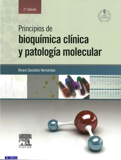 Principios de bioquímica clínica y patología molecular / Álvaro González Hernández. 2ª ed., 2014
