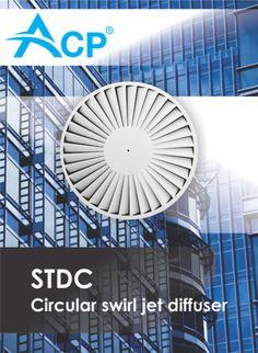 STDC - Circular swirl jet diffuser  |  Difuzor circular cu jet turbionar   -------    | #hvac | #acp | #manufacturer | #ventilation | #products | #romania | #ventilatie | #griledeventilatie | #producator | #technology