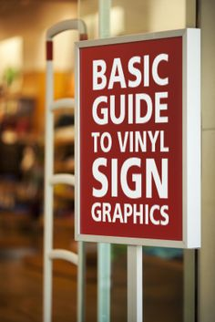 A Basic Guide to Vinyl Signs, Decals, and Graphics