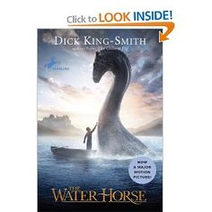 The Water Horse (Dick King-Smith) (kids love his other books)