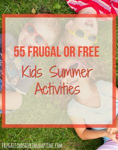 Check out this list of frugal or free kids summer activities to help you keep your sanity, the kids entertained, and your wallet happy.