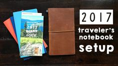 Traveler's Notebook Setup 2017