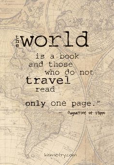 The world is a book and those who do not travel read only one page. Travel quotes 2019 The world is a book and those who do not travel read only one page. Book Quotes, Me Quotes, Motivational Quotes, Inspirational Quotes, Truth Quotes, Fact Quotes, Girl Quotes, The Words, Great Quotes