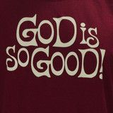 God Is So Good on Red T Shirt