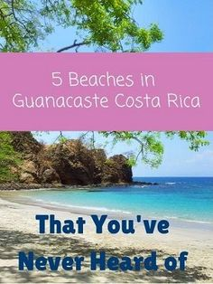5 beautiful beaches in Guanacaste, Costa Rica. Click through to see some of the most beautiful, secret beaches in Costa Rica https://mytanfeet.com/costa-rica-beach-information/beaches-in-guanacaste-costa-rica/