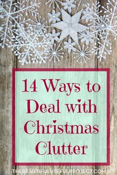 Dealing with Christmas Clutter