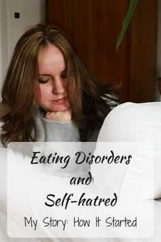 Life with Eating Disorders and Self-hatred: Story about how it all started and how I used to live and think. It's important to talk about anorexia and other eating disorders.