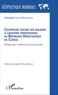 ... une fois appliquées par le Gouvernement de la République Démocratique  du Congo, permettrait à la fois, d assurer la prévention par la  réorganisation ... 3992b6aaf718