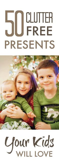 NO CLUTTER presents your kids will love!  #christmas #clutterfree #declutter