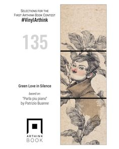 "#VinylArthink contest  entry 135    ""Green Love in Silence""    based on:   ""Parla piu piano""   by Patrizio Buanne    https://www.youtube.com/watch?v=PvnP2X3xVbg    #arthinkeditions #arthink #contest #entry #art #illustration #green #love #silence #greenloveinsilence #patrizio #buanne #patriziobuanne #lady #girl #leaf"