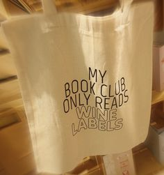 DayTwelve, Eco bag, Foxboutique, My book club only reads wine lables.