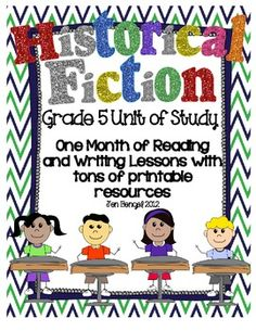 Units available for grades 3, 4, 5, and 6. This is a 98 page resource for teaching one month of reading and writing historical fiction lessons. There are 40 lessons in all with every one tied to grade 5 CCSS. There are also several additional printable resources, including: 20 suggested read-alouds, detailed lesson descriptions, class chart examples for each lesson, reading & writing conference observation forms, reading log sheet, book talk form, and a record of writing form.