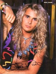 Mike Tramp from White Lion!! HOT DAMN! <3 SEXY!!