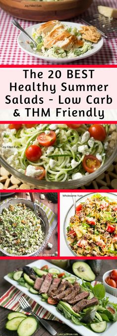 The 20 BEST Healthy Summer Salads - Low Carb & THM Friendly - If you are like my family you eat more salads in the summer than the other three seasons combined. When it's too hot to cook on anything besides the grill, salad is both our go-to side dish and entree. I wanted to make an easy to reference list of some great ideas for Healthy Summer Salads. via @joyfilledeats