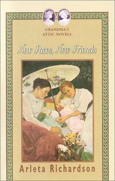 New Faces, New Friends by Arleta Richardson http://www.amazon.com