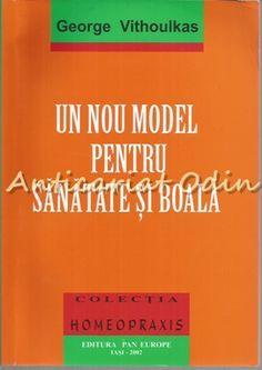 Un Nou Model Pentru Sanatate Si Boala - George Vithoulkas Georgia, Model, Medicine, Scale Model, Models, Template, Pattern, Mockup