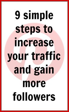 9 Simple Steps to Increase Traffic from Pinterest and Gain More Followers - Pick Any Two