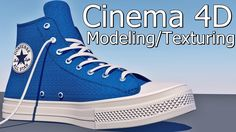 Cinema 4D shoes Modeling / texturing (converse all star chuck taylor 2) ...