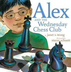 Alex And The Wednesday Chess Club, 2004 Parents' Choice Award Silver Award - Books Chess Books, Free Kids Books, Community Library, Children's Picture Books, Learning Games, Book Format, Kids Playing, Childrens Books, The Book