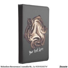 Relentless Recurrence | caseable Kindle Touch Case