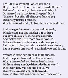 The Good Morrow - John Donne . .the favourite Donne poem of a writer whose company I enjoy.