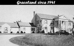 .Graceland before it became Elvis' home. This photo was taken around 1941. It was a home that saw so many things, as the saying goes 'if these walls could only talk'