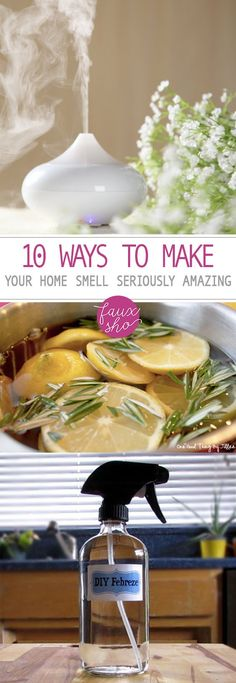 10 Ways to Make Your Home Smell Seriously Amazing| Smell Hacks, Smell Hacks for Your Home, Life Hacks, Home Cleaning, Home Cleaning Hacks, Cleaning Tips, Cleaning Tricks, Smell Hacks, How to Make Your Home Smell Good