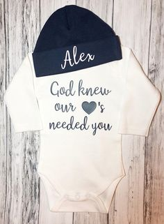 God knew our hearts needed you Onesie/bodysuit/custom Beanie/Baby shower gift/take home outfit/New baby/Welcome baby boy/take home boy