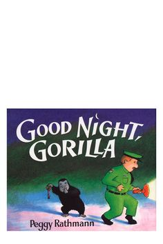 Good Night Gorilla by Peggy Rathmann: Practically wordless yet full of expressive art and hilarious, adorable detail, this was a favorite of Elliot's. $9.49 #Books #Kids_Books #Good_Night_Gorilla #Peggy_Rathmann
