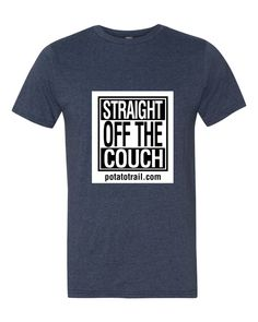 Men's Tee {Straight Off The Couch 2}