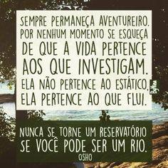 Sempre permaneça aventureiro