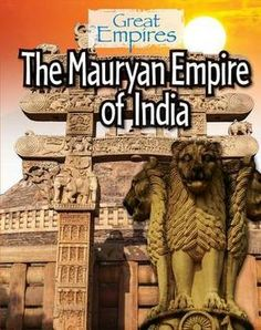 A biography of the life and rule of asoka from the mauryan dynasty