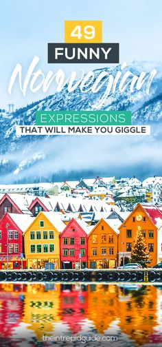 49 Funny Norwegian idioms, Phrases and Sayings