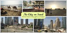 A guest post by expat blogger Amelia of @Chai A Cup Of Life  about her first impressions of the city of Dubai.