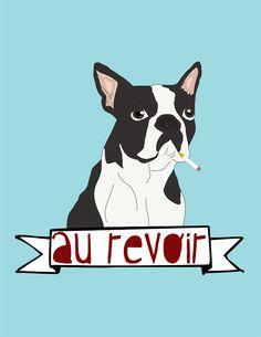 Free printable! Au Revoir Boston Terrier printable by www.irocksowhat.com