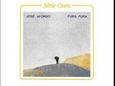 José Afonso - Fura Fura - álbum completo - música portuguesa - YouTube
