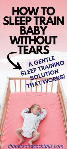 Gentle Sleep Training, Sleep Training Methods, Training Schedule, 6 Month Old Sleep, Ferber Method, Crying It Out Method, Getting Baby To Sleep, Gentle Baby, Kids Schedule