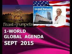 """POPE Francis to Lead U.N. 1-World GOVT Official """"SIGNING"""" & Launching (Sept 2015) - YouTube"""