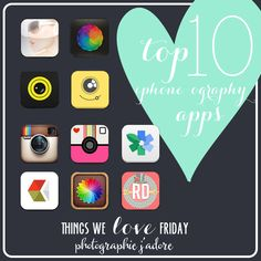 How many of these do you have? Photographie J'adore's Top 10 iPhone Photography Apps