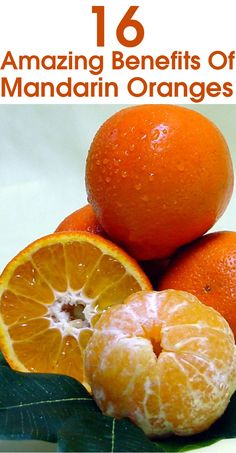 16 Amazing Benefits Of Mandarin Oranges