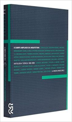 O Campo Ampliado da Arquitetura - Coleção Face Norte - 9788540502895 - Livros na Amazon Brasil