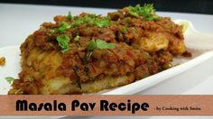 Masala Pav ( Mumbai Street Food ) Recipe by Cooking with Smita - Bread W...   Masala Pav (Bread With A Spicy Vegetable Filling) is very famous Mumbai street food made by stuffing tomato, onion, Capsicum gravy made with spices inside Pav Buns (bread). Masala Pav does taste similar to pav bhaji as some of the ingredients are same except Potato.