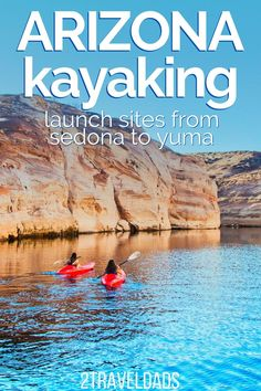 Lake Havasu Arizona, Lake Havasu City, Sedona Arizona, Us Road Trip, Family Road Trips, Arizona National Parks, Kayak For Beginners, Kayak Adventures, Outdoor Adventures