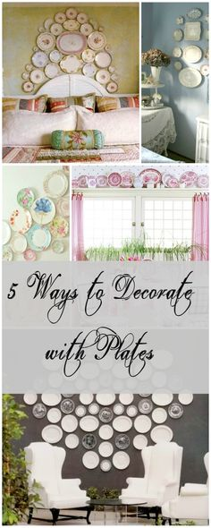 5+ Ways to Decorate with Plates!