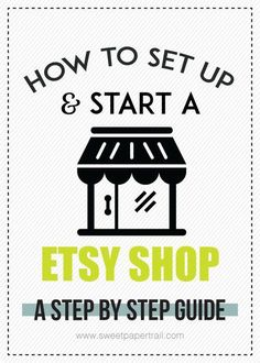 How to Start An Etsy Shop - Sweet Paper Trail
