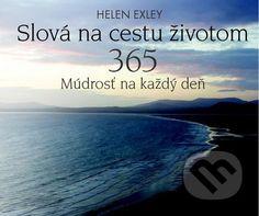 Martinus.sk > Knihy: Slová na cestu životom (Helen Exley)